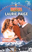 Family Homecoming (Montana Mavericks: Return To Whitehorn) (Silhouette Special Edition)