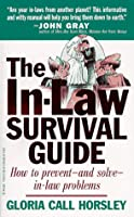 The In-Law Survival Guide
