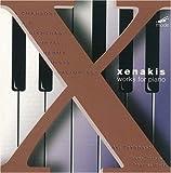 Xenakis: Works for Piano