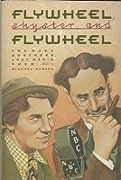 Flywheel, Shyster and Flywheel: Marx Brothers' Lost Radio Show