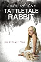 Case of the Tattletale Rabbit