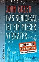 Das Schicksal ist ein mieser Verrater [ The Fault in our Stars ] (German Edition) by John Green(2014-05-01)