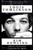 Louis Tomlinson Adult Activity Coloring Book (Louis Tomlinson Adult Activity Coloring Books)