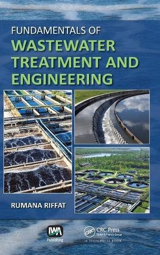 Download Fundamentals of Wastewater Treatment and Engineering 0415669588