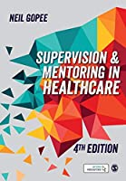 Supervision and Mentoring in Healthcare