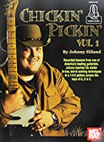 Chickin' Pickin': Includes Online Audio (Johnny Hiland)
