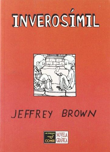 Download Inverosimil / Unlikely: Una autentica historia de amor / An Authentic Love Story 8478337350