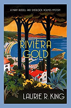 Riviera Gold: The intriguing mystery for Sherlock Holmes fans (Mary Russell & Sherlock Holmes)