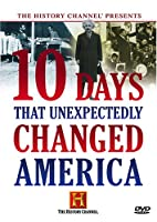 10 Days That Unexpectedly Changed America [DVD] [Import]