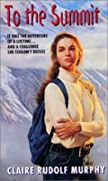 To the Summit (An Avon Flare Book)