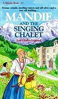 Mandie and the Singing Chalet (Mandie Books)