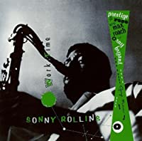 Worktime by SONNY ROLLINS (2015-09-30)