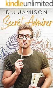 Secret Admirer (English Edition)