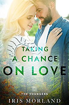 Taking a Chance on Love (Love Everlasting) (The Youngers Book 2) by [Morland, Iris]