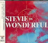 STEVIE IS WONDERFUL