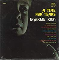 Charlie Rich: A Time for Tears