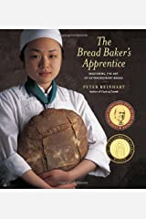Bread Baker's Apprentice: Making Classic Breads with the Cutting-edge Techniques of a Bread Master Hardcover
