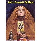 102 Color Paintings of John Everett Millais - British Pre-Raphaelite Painter (June 8, 1829 - August 13, 1896) (English Edition)