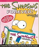 """The """"Simpsons"""" Forever: A Complete Guide to Our Favorite Family...Continued"""