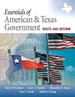 Essentials of American & Texas Government: Roots and Reform, 2009 Edition (Mypoliscilab (Access Codes))