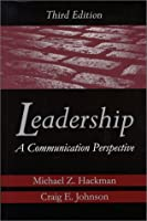 Leadership: A Communication Perspective