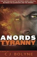 Anords Tyranny (Trinity Trilogy) (Volume 2)