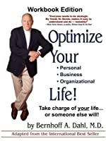 Optimize Your Life! Workbook Edition