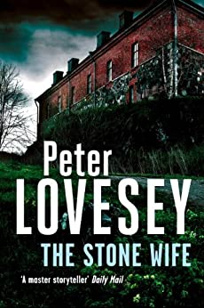 The Stone Wife (Peter Diamond Series Book 14) by [Lovesey, Peter]