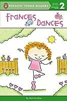 Frances Dances (Penguin Young Readers, Level 2)