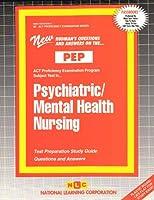 Psychiatric/Mental Health Nursing (Act Proficiency Examination Program)