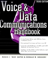Voice and Data Communications Handbook (McGraw-Hill Series on Computer Communications)