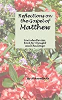 Reflections on Matthew's Gospel