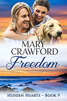 Freedom (Hidden Hearts Book 9) by [Crawford, Mary]