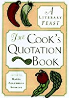The Cook's Alphabet of Quotations