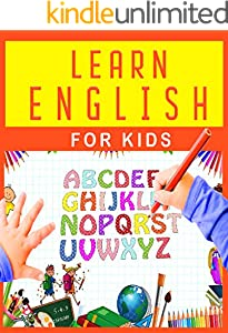 LEARN ENGLISH FOR KIDS: Beginner, Course Book: A Complete Self-Study Program . Learning English Through Pictures (English Edition)