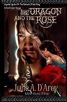 The Dragon and the Rose: A Tarlisian Saga