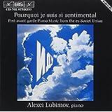 ソヴィエト崩壊後のピアノ曲集 (Pourquoi Je Suis Si Sentimental)