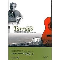 Graciano Tarragó: Guitar Works - Volume 1 / クラシアーノ・タラゴ: ギター作品 - ボリューム1 楽譜