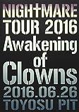 NIGHTMARE TOUR 2016 Awakening of Clowns 20...[DVD]