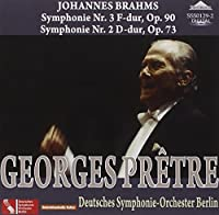 Brahms: Symphony No. 2 and 3 Op. 90, Op. 73 by Pretre Deutches Symphonie Orchester