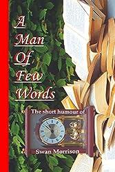 A Man of Few Words (English Edition)