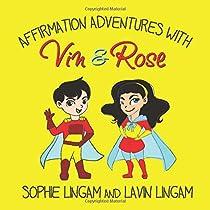 Affirmation Adventures with Vin & Rose