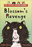 Blossom's Revenge: The Cats of Cuckoo Square