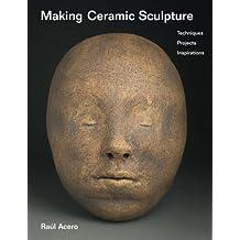 Making Ceramic Sculpture