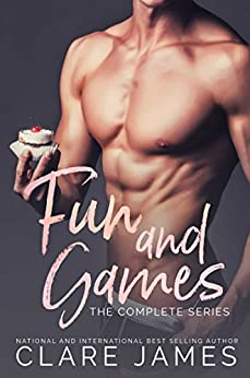 Fun and Games: The Complete Series by [James, Clare]