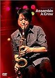 Masato Honda LIVE ! Assemble A Crew [DVD] / 本田雅人 (出演)