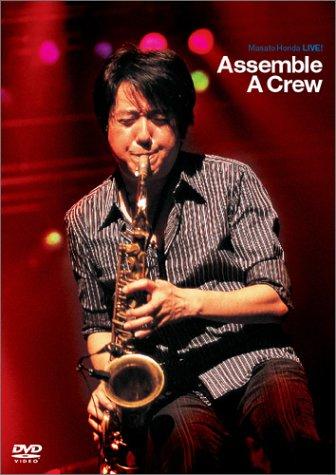 Masato Honda LIVE ! Assemble A Crew