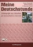 ドイツ語の時間<ときめきミュンヘン>コミュニカティブ版