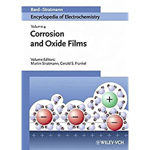 Corrosion and Oxide Films (Encyclopedia of Electrochemistry)