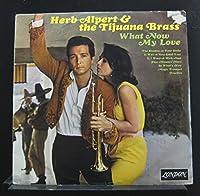 What Now My Love - Herb Alpert & The Tijuana Brass LP